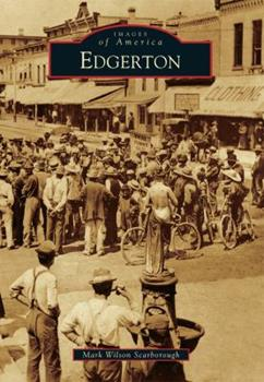 Edgerton - Book  of the Images of America: Wisconsin