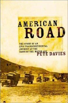 American Road: The Story of an Epic Transcontinental Journey at the Dawn of the Motor Age 080506883X Book Cover