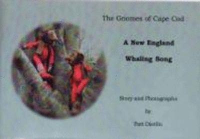 Unknown Binding Gnomes of Cape Cod. A New England Whaling Song Book