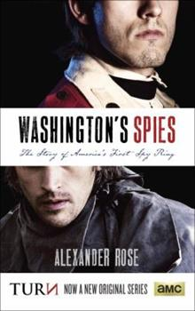Paperback Washington's Spies : The Story of America's First Spy Ring Book