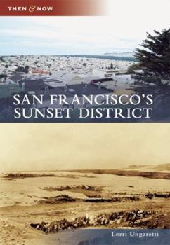 San Francisco's Sunset District - Book  of the  and Now