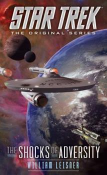 The Shocks of Adversity - Book #8 of the Star Trek – The Original Series