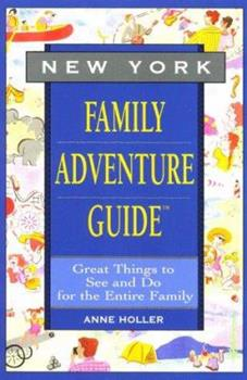New York Family Adventure Guide: Family Adventure Guide (Fun With the Family Series) 156440868X Book Cover