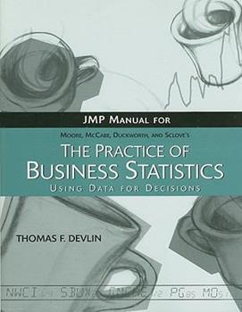 The Practice of Business Statistics JMP Manual 0716796309 Book Cover
