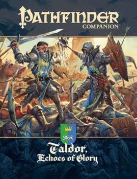 Pathfinder Companion: Taldor, Echoes of Glory - Book  of the Pathfinder Player Companion