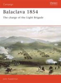Balaclava 1854: The Charge of the Light Brigade (Campaign) - Book #6 of the Osprey Campaign