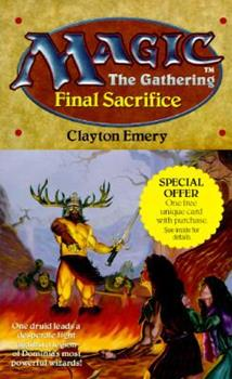 Final Sacrifice - Book #4 of the Magic: The Gathering