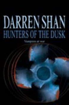 Paperback The Saga Of Darren Shan (7) - Hunters Of The Dusk Book