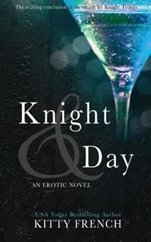 Knight & Day - Book #3 of the Knight