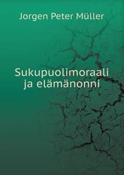 Paperback Sukupuolimoraali Ja El?m?nonni Book
