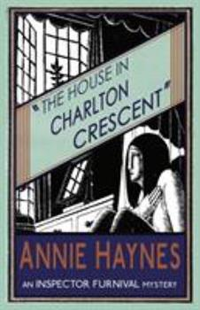 The House in Charlton Crescent - Book #2 of the Inspector Furnival