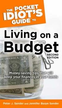 The Pocket Idiot's Guide to Living on a Budget, 2nd Edition 002863389X Book Cover