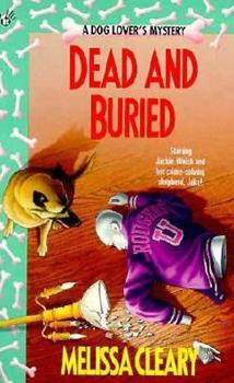 Dead and Buried (A Dog Lover's Mystery) 0425145476 Book Cover
