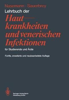 Lehrbuch Der Hautkrankheiten Und Venerischen Infektionen Fur Studierende Und Arzte 3540177299 Book Cover