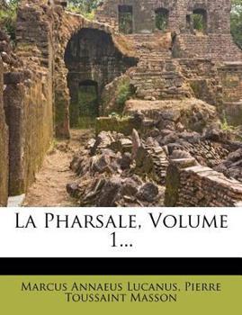 Paperback La Pharsale, Volume 1... Book