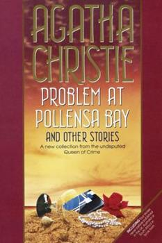 Problem at Pollensa Bay and other stories - Book #43 of the Hercule Poirot