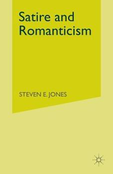 Paperback Satire and Romanticism Book