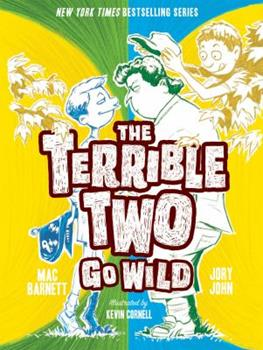 The Terrible Two Go Wild 1419721852 Book Cover