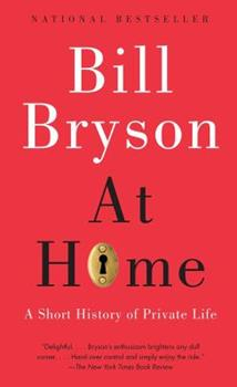 Paperback At Home: A Short History of Private Life Book
