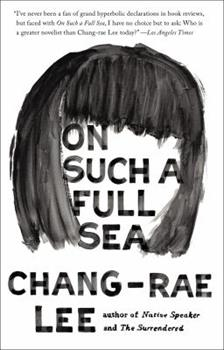 On Such a Full Sea 1594632898 Book Cover