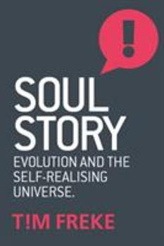 Paperback Soul Story: Evolution and the Purpose of Life Book