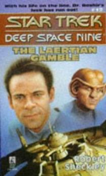 The Laertian Gamble - Book #14 of the Star Trek Deep Space Nine