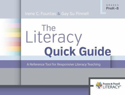Spiral-bound The Literacy Quick Guide: A Reference Tool for Responsive Literacy Teaching Book