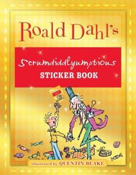 Roald Dahl's Scrumdiddlyumptious Sticker Book
