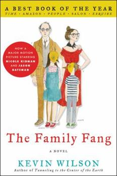 The Family Fang 0061579033 Book Cover