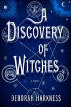 A Discovery of Witches - Book #1 of the All Souls