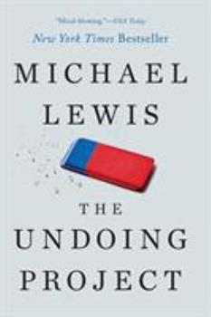 Paperback The Undoing Project: A Friendship That Changed Our Minds Book