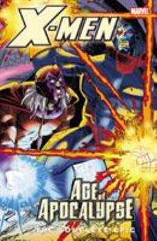 X-Men: The Complete Age of Apocalypse Epic, Book 4 - Book  of the Marvel Complete Epic
