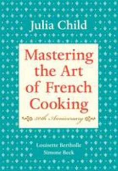 Mastering the Art of French Cooking (2 Volume Set) book cover