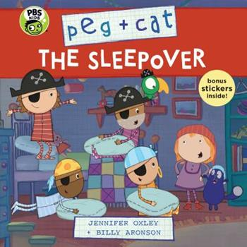 Peg + Cat: The Sleepover - Book  of the Peg + Cat