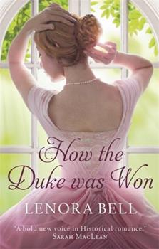 How the Duke Was Won - Book #1 of the Disgraceful Dukes