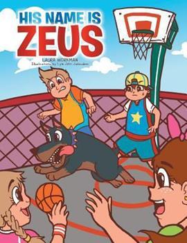 Paperback His Name Is Zeus Book