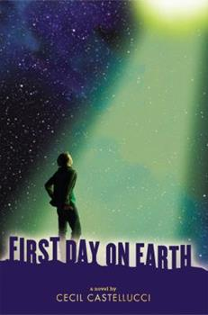 First Day on Earth 0545060826 Book Cover