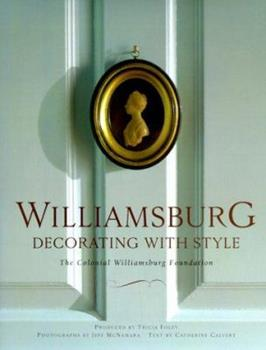 Williamsburg: Decorating with Style 0609600494 Book Cover