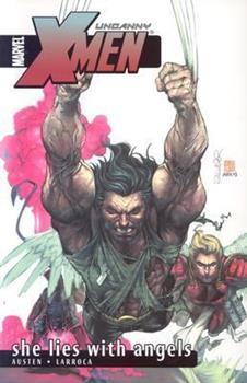 Uncanny X-Men Volume 5: She Lies With Angels TPB (X-Men) - Book  of the Uncanny X-Men 1963-2011