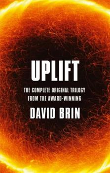 Uplift: The Complete Original Trilogy - Book  of the Uplift Saga