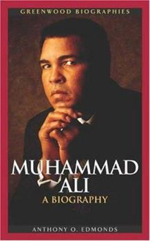 Muhammad Ali: A Biography - Book  of the Greenwood Biographies
