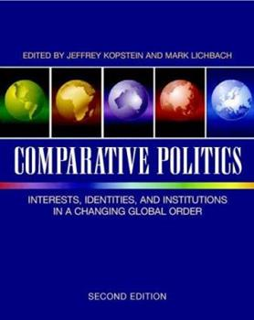 Paperback Comparative Politics : Interests, Identities, and Institutions in a Changing Global Order Book