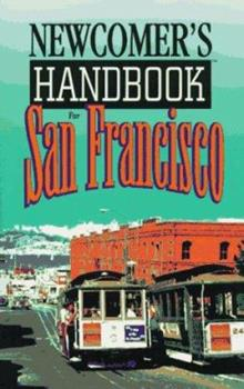 Newcomer's Handbook for San Francisco (Newcomer's Handbooks) 0912301341 Book Cover