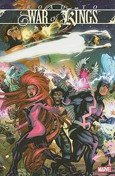War Of Kings: Road To War Of Kings - Book #11 of the Inhumans in Chronological Order