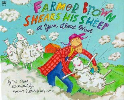 Farmer Brown Shears His Sheep: A Yarn About Wool - Book  of the Farmer Brown