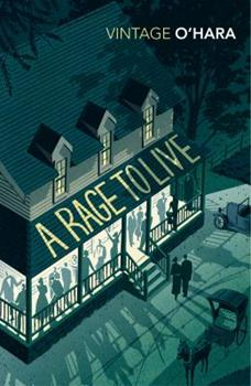 A Rage to Live (Modern Library Classics) 0812971353 Book Cover