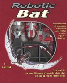 Robotic Bat (Robotic Animals) 1592234550 Book Cover