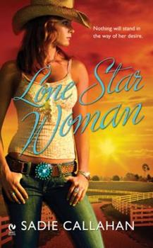 Lone Star Woman - Book #1 of the Campbell-Strayhorn Dynasty