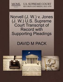 Paperback Norvell V. Jones U. S. Supreme Court Transcript of Record with Supporting Pleadings Book