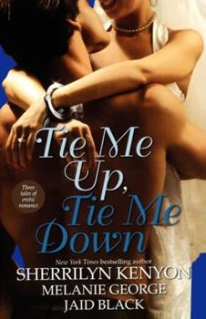 Tie Me Up, Tie Me Down 1416501592 Book Cover